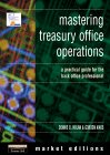 Mastering Treasury Office Operations