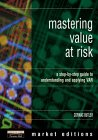 Mastering Value at Risk