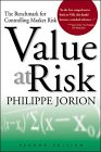 Value at Risk: The Benchmark for Controlling Market Risk